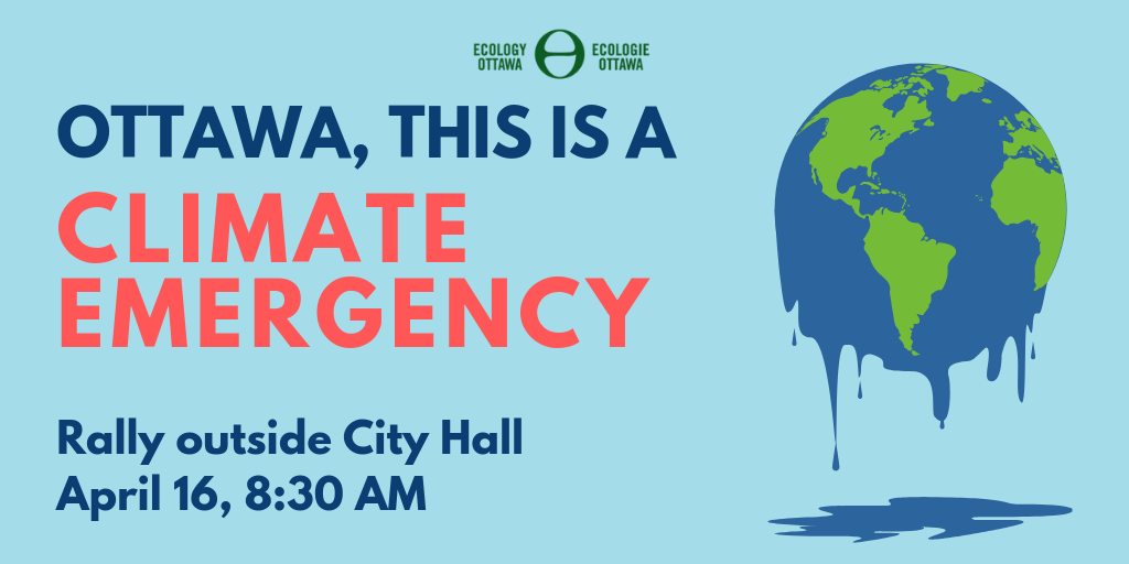 Ottawa, this is a Climate Emergency